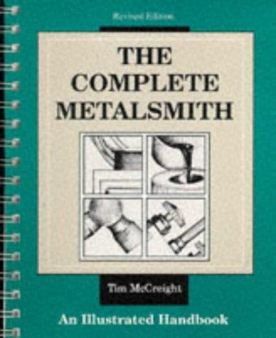 9780871922403: The Complete Metalsmith: Illustrated Handbook (Jewelry Crafts)