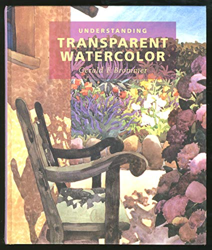 9780871922458: Understanding Transparent Watercolor