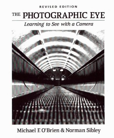 9780871922830: The Photographic Eye: Teacher's Guide: Learning to See with a Camera