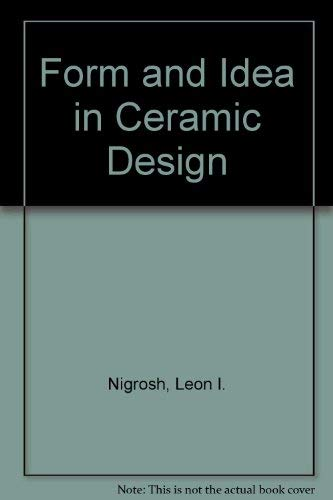 9780871922861: Claywork: A Guide for Teachers: Form and Idea in Ceramic Design