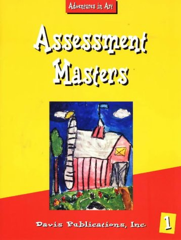 9780871923356: Elementary Art Resources: Assessment Masters, Level 1 (Adventures in Art)