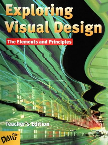 9780871923806: Exploring Visual Design: The Elements and Principles