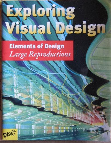 Exploring Visual Design: Large Reproductions, Elements of Design