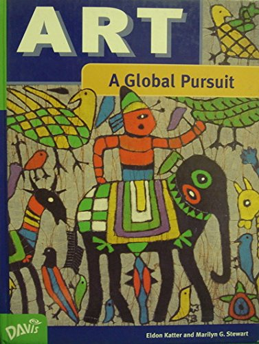 9780871924896: Art: A Global Pursuit : Art and the Human Experience