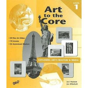 9780871925947: Art to the Core: Exploring Art's Masters and Media