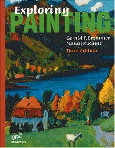 9780871926005: Exploring Painting