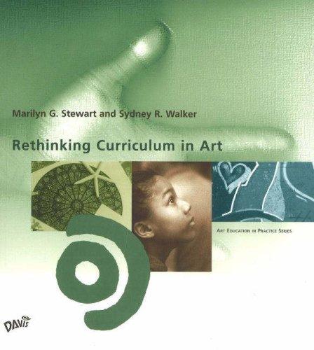 Rethinking Curriculum in Art (Art Education in Practice) 9780871926920 Rethinking Curriculum in Art (Art Education in Practice)