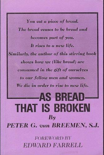 9780871930521: As Bread That Is Broken