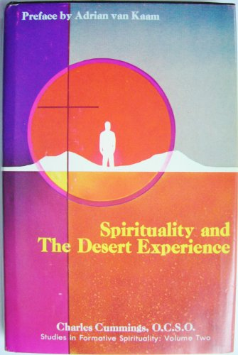 Spirituality and the Desert Experience: Charles Cummings