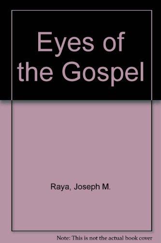 9780871930682: The Eyes Of The Gospel