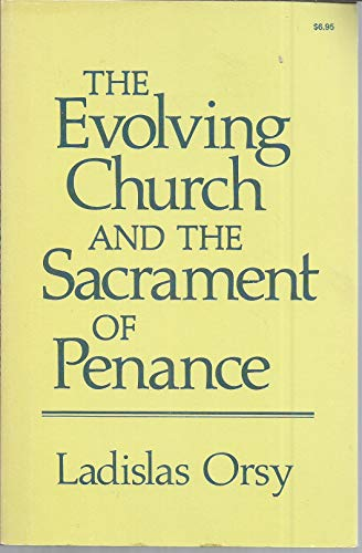 9780871930729: Evolving Church and the Sacrament of Penance