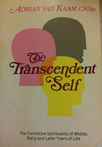 9780871931801: Transcendent Self: Formative Spirituality of the Middle, Early, and Later Years of Life