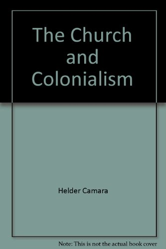 9780871931856: The Church and Colonialism
