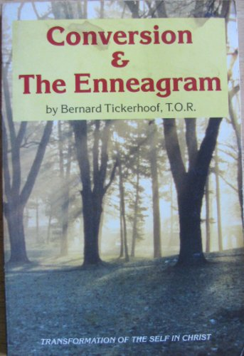 9780871932754: Conversion and the Enneagram: Transformation of the Self in Christ