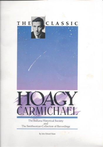9780871950123: The Classic Hoagy Carmichael