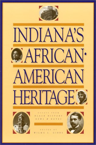 Indiana's African-American Heritage: Essays from Black History: Wilma L. Gibbs