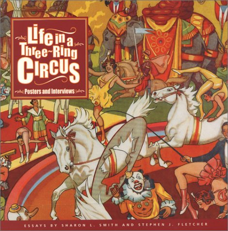 Life in a Three-Ring Circus: Smith, Sharon Lee;Fletcher,