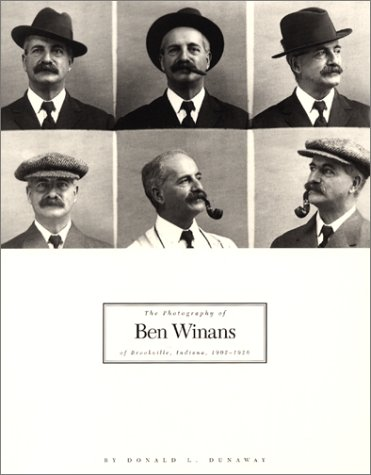 The Photography of Ben Winans of Brookville, Indiana, 1902-1926