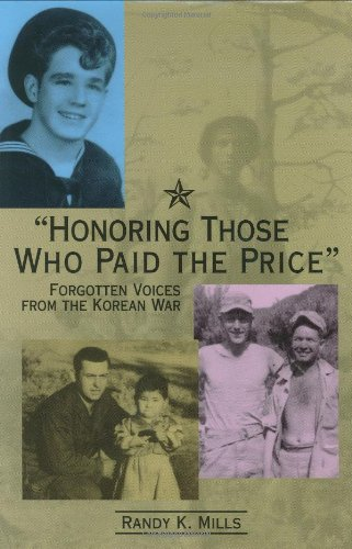 9780871951625: Honoring Those Who Paid the Price: Forgotten Voices from the Korean War
