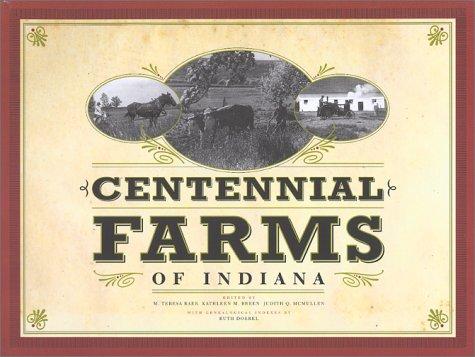 Centennial Farms of Indiana: M. Teresa Baer;