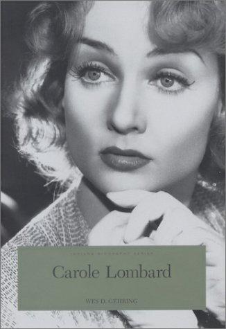 9780871951670: Carole Lombard: The Hoosier Tornado (Indiana Biography Series)