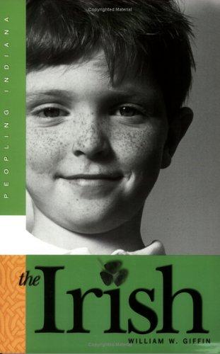9780871951939: The Irish (Peopling Indiana)