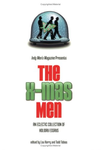 9780871951991: The X-Mas Men: An Eclectic Collection of Holiday Essays