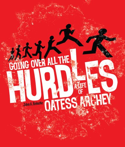 9780871952608: Going Over All the Hurdles: A Life of Oatess Archey
