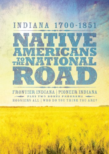 9780871952974: Indiana, 1700-1851: Native Americans to the National Road