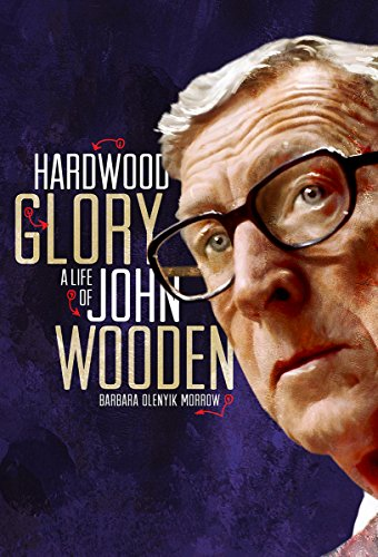 9780871953612: Hardwood Glory: A Life of John Wooden (Youth Biography)
