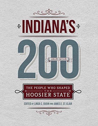 9780871953872: Indiana's 200: The People Who Shaped the Hoosier State