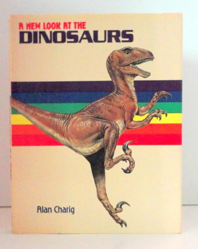 9780871961396: A New Look at the Dinosaurs
