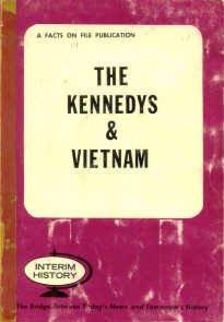 9780871961631: The Kennedys & Vietnam (Interim history)