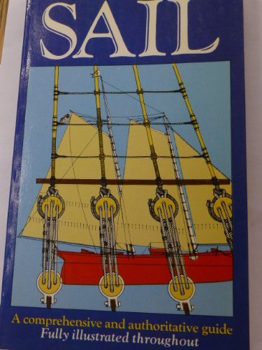 9780871962218: Lore of Sail: A Comprehensive and Authoritative Guide