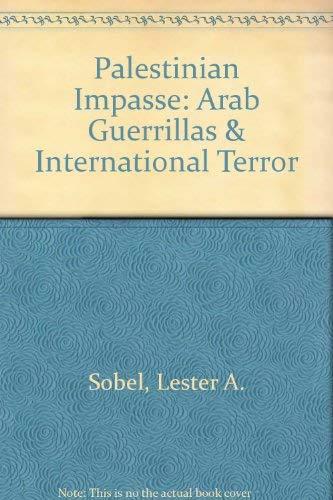 9780871962669: Palestinian Impasse: Arab Guerrillas & International Terror