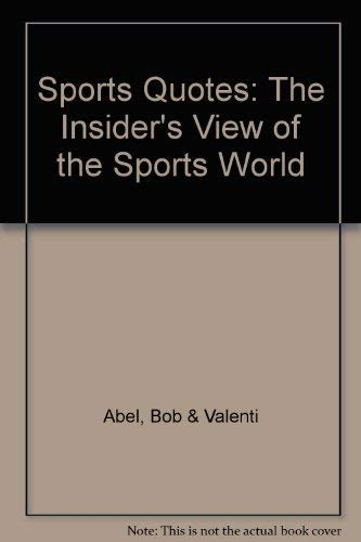 9780871962690: Sports Quotes: The Insiders View of the Sports World