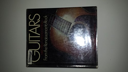 9780871963215: Guitars: Music, History, Construction and Players from the Renaissance to Rock