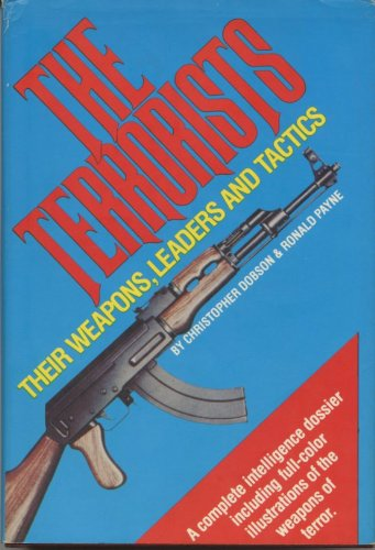 9780871964069: The terrorists: Their weapons, leaders and tactics