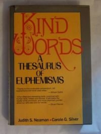 9780871964267: Kind Words: A Thesaurus of Euphemisms