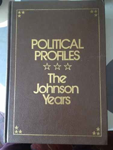 9780871964519: Political Profiles the Johnson Years