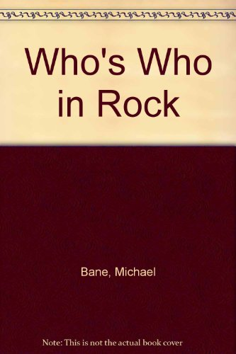 Who's Who in Rock: Michael Bane