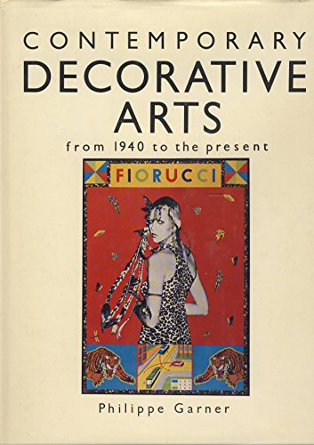 9780871964724: Contemporary Decorative Arts from 1940 to the present