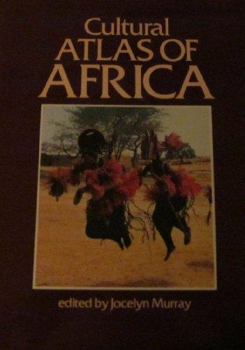Cultural Atlas of Africa: Murray, Jocelyn, ed.