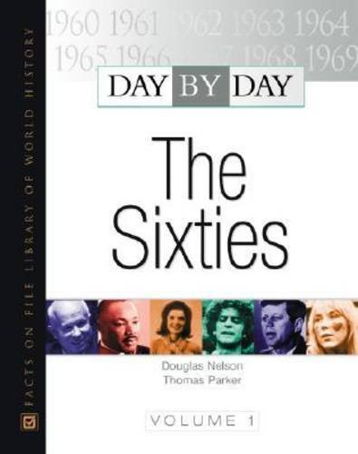 Day by Day: The Sixties