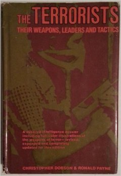 9780871966681: Terrorists: Their Weapons, Leaders and Tactics