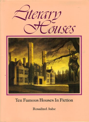 Literary Houses: Ten famous Houses in Fiction