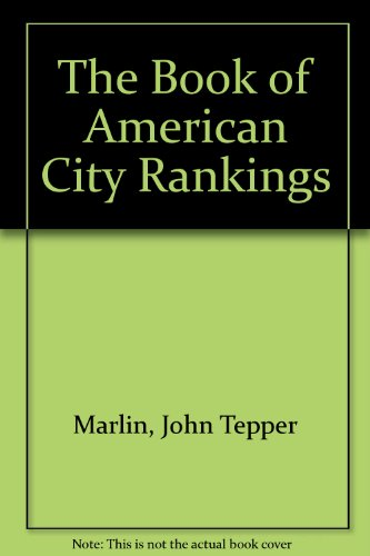 The Book of American City Rankings: John Teppen Marlin,
