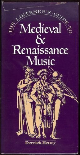 9780871967510: The Listener's Guide to Medieval & Renaissance Music