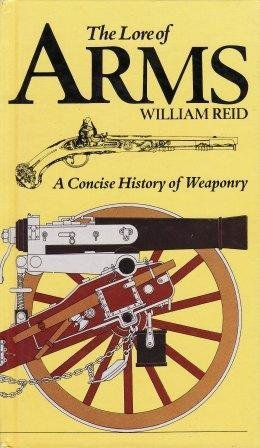 9780871968555: Lore of Arms: A Concise History of Weaponry
