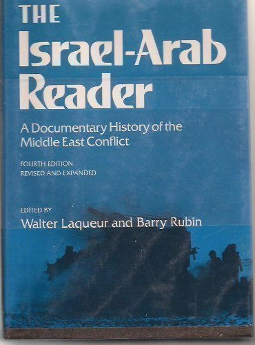 9780871968739: The Israel-Arab Reader: A Documentary History of the Middle East Conflict